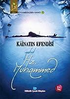 Kâinatin Efendisi Yahut Hz. Muhammed