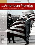 The American Promise, Combined Volume: A History of the United States