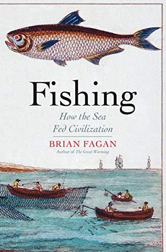 Fishing: How the Sea Fed Civilization (English Edition)