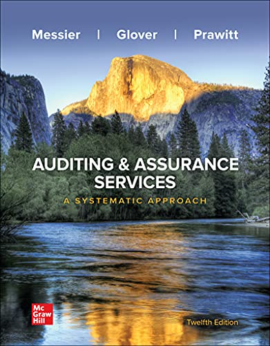 Compare Textbook Prices for Auditing & Assurance Services: A Systematic Approach 12 Edition ISBN 9781264100675 by Messier Jr, William,Glover, Steven,Prawitt, Douglas