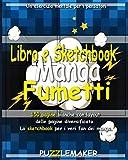 Libro e Sketchbook Manga-Fumetti: 150 pagine bianche con layout delle pagine diversificato. Lo sketchbook per i veri fan dei manga