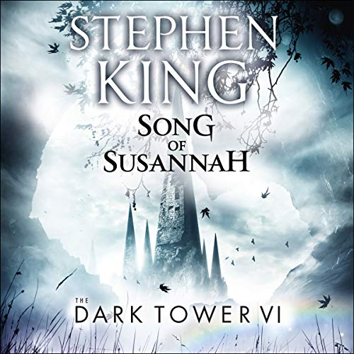 The Dark Tower VI: Song of Susannah audiobook cover art