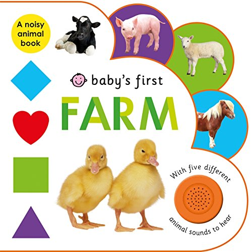 Baby's First Sound Book: Farm: With Five Different Animal Sounds to H