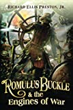 Romulus Buckle & the Engines of War (The Chronicles of the Pneumatic Zeppelin)