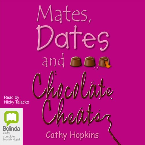 Mates, Dates & Chocolate Cheats audiobook cover art