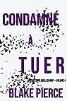 Un mystère Adèle Sharp, tome 4 : Condamné à tuer par Pierce