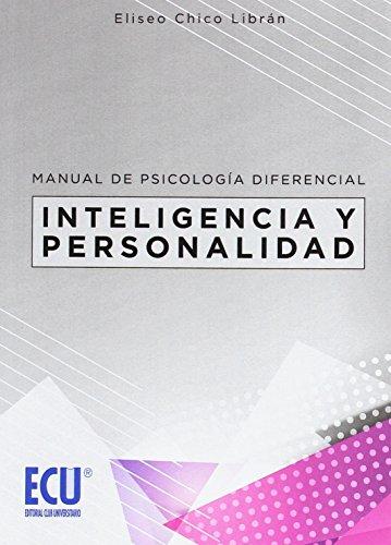 Manual de Psicología Diferencial: Inteligencia y personalidad (ECU)
