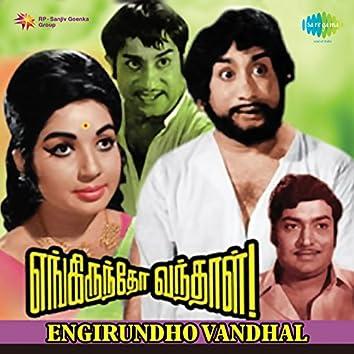 Engirundho Vandhal (Original Motion Picture Soundtrack)