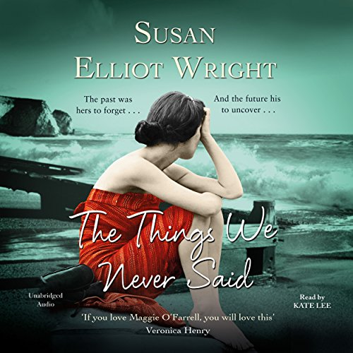 The Things We Never Said                   By:                                                                                                                                 Susan Elliot Wright                               Narrated by:                                                                                                                                 Kate Lee                      Length: 9 hrs and 57 mins     13 ratings     Overall 4.4