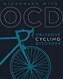 OCD - Obsessive Cycling Disorder Wall Decor Art Print - 8x10 unframed bicycle-themed print on a dark blue wood background - great gift for cyclists and biking enthusiasts