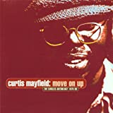 Move On Up: The Singles Anthology 1970–90 von Curtis Mayfield