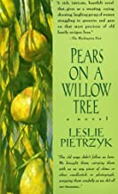 Best pears on a willow tree Reviews