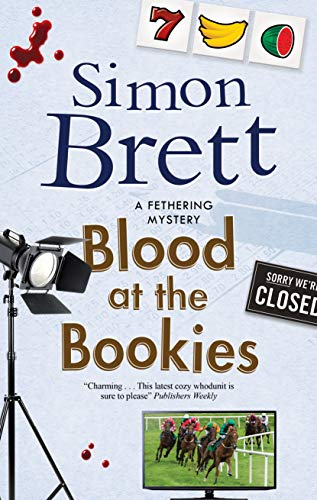 Blood at the Bookies (A Fethering Mystery Book 9) by [Simon Brett]