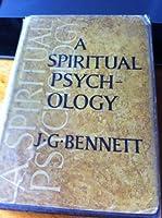 A spiritual psychology 0877071284 Book Cover