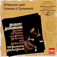 Ulf Hoelscher Plays Schumann & Szymanowski (Electr