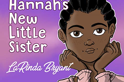 Hannah's New Little Sister (English Edition)