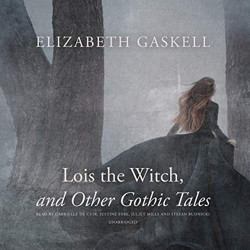 Lois the Witch, and Other Gothic Tales cover art