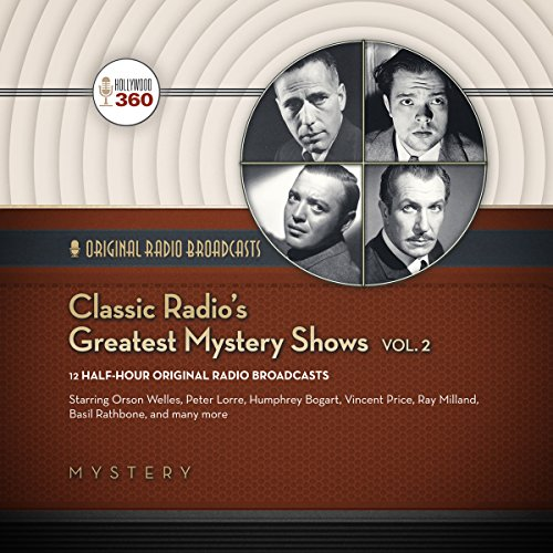 Classic Radio's Greatest Mystery Shows, Vol. 2 audiobook cover art