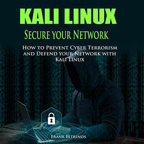 Kali Linux: Secure Your Network cover art