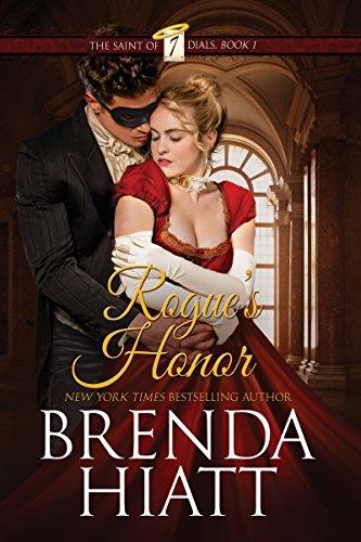 Book: Rogue's Honor (The Saint of Seven Dials Book 1) by Brenda Hiatt