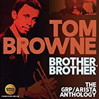Brother, Brother: The Grp / Arista Anthology (Remastered)