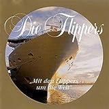 Songtexte von Die Flippers - Mit den Flippers um die Welt