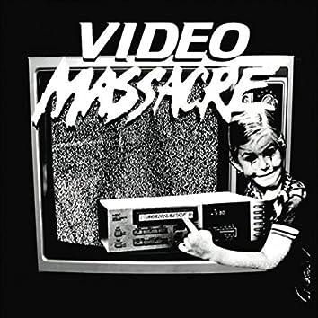 Video Massacre