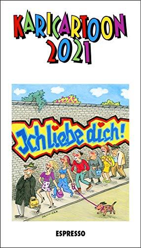 KARICARTOON 2021: 365 Kari-Cartoons von 90 ZeichnerInnen: 366 Kari-Cartoons von 80 ZeichnerInnen