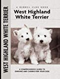 westie dog breed owner guide book