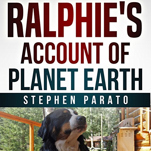 Ralphie's Account of Planet Earth audiobook cover art