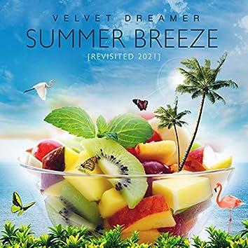 Summer Breeze (Revisited 2021)