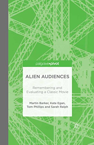 Alien Audiences: Remembering and Evaluating a Classic Movie (English Edition)