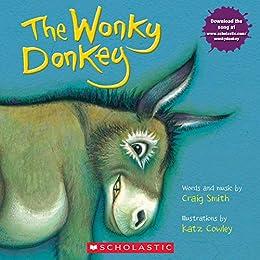 The Wonky Donkey by [Craig Smith, Katz Cowley]
