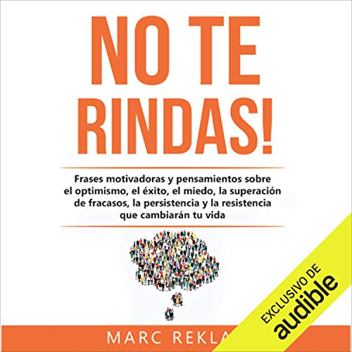 ¡No te rindas! [Do Not Give Up!] Audiobook By Marc Reklau cover art