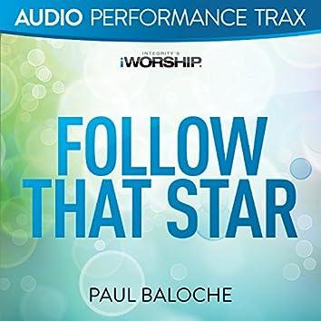Follow That Star [Audio Performance Trax]
