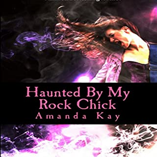 Haunted by My Rock Chick audiobook cover art