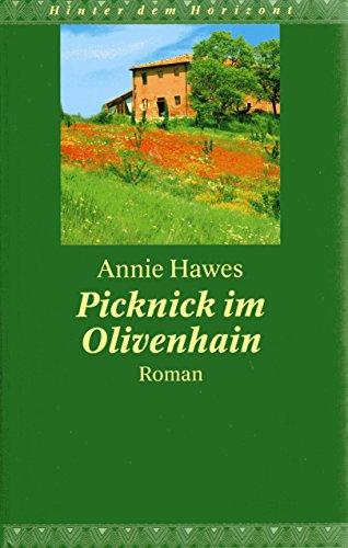 Picknick im Olivenhain Roman Reihe Hinter dem Horizont