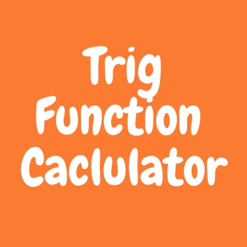 Trig Function Calculator