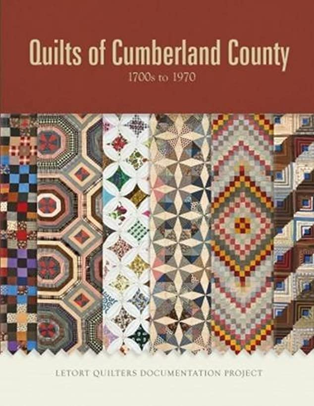 Quilts of Cumberland County: 1700s to 1970