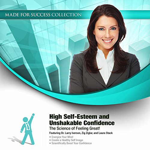 High Self-Esteem and Unshakable Confidence audiobook cover art