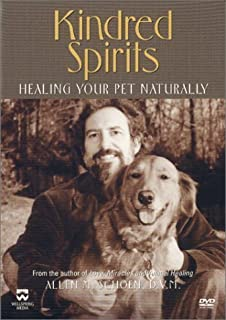 Kindred Spirits - Healing Your Pet Naturally by Wellspring Media