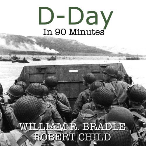 D-Day in 90 Minutes audiobook cover art