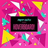 Hoverboard!