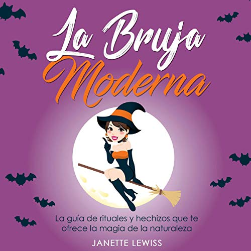 La Bruja Moderna [The Modern Witch] Audiobook By Janette Lewiss cover art