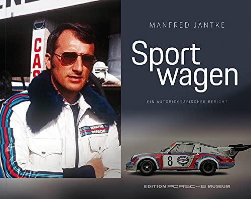 Manfred Jantke - Sport wagen: Ein autobiographischer Bericht