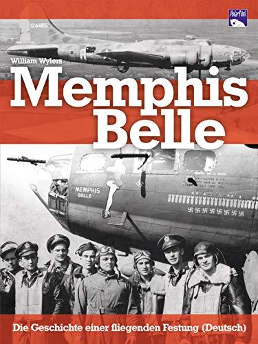 Memphis Belle - Die Geschichte einer fliegenden Festung - deutsch