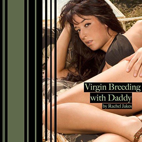 Virgin Breeding with Daddy audiobook cover art