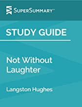 Study Guide: Not Without Laughter by Langston Hughes (SuperSummary)