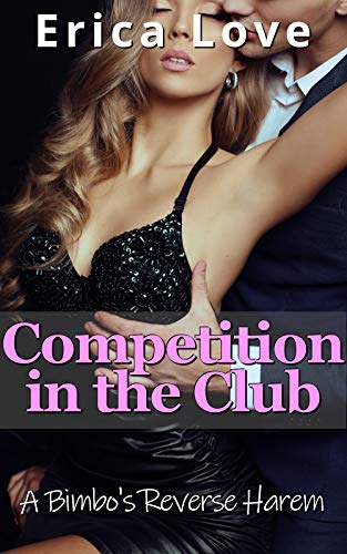 Competition in the Club: A Bimbo's Reverse Harem (English Edition)