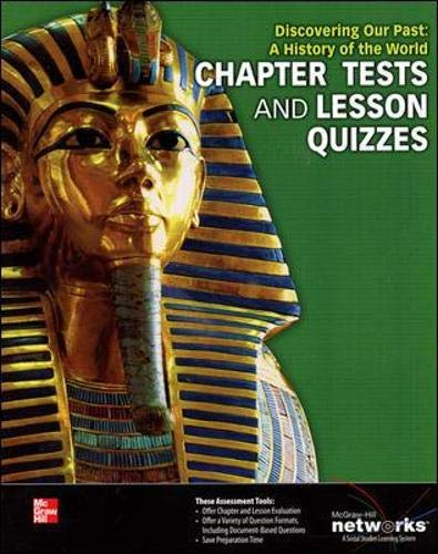 Discovering Our Past A History of the World, Chapter Tests and Lesson Quizzes )2013